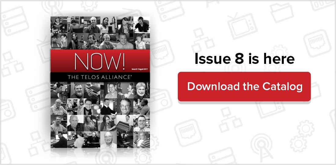 Telos Alliance Now! Catalog Issue 8