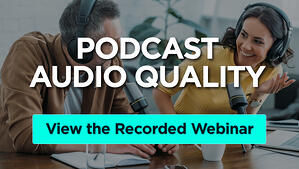 Podcast Audio Quality_Recorded